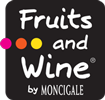FRUITS AND WINE BY MONCIGALE